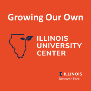 """Image includes text """"Growing Our Own"""" and logos for Illinois EDA University Center and the Illinois Research Park."""